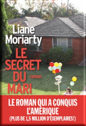Le secret du Mari de Liane Moriarty (Challenge Babelio et LC avec Marie)