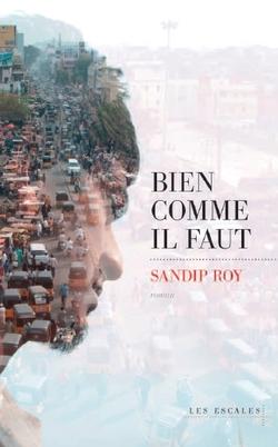 Sandip Roy - Bien comme il faut