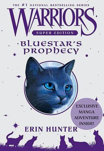 La Prophétie d'Etoile Bleue - Bluestar's Prophecy