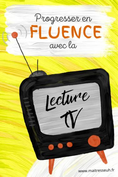 Lecture-TV : Progresser en fluence avec des dessins-animés