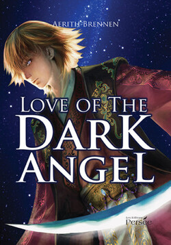Chronique Love of Dark Angel d'Aerith Brennen