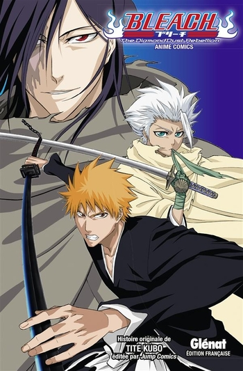 Bleach - The diamondust rebellion - Tite Kubo