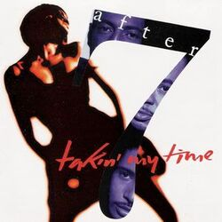 After 7 - Takin' My Time - Complete CD