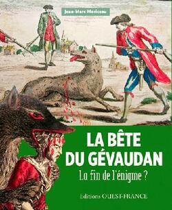 La bête du Gévaudan - Jean-Marc Moriceau