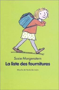 La liste de fournitures (Susie Morgenstern)