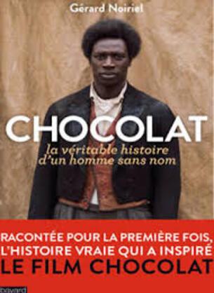 Chocolat - La véritable histoire d'un homme sans nom.