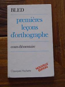 bled premières leçons d'orthographe ce hachette1985