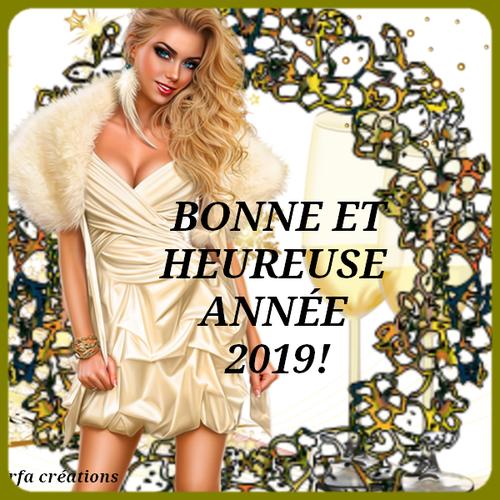 BONNE ANNÉE 2019! - POUR VOUS MES AMI(E)S