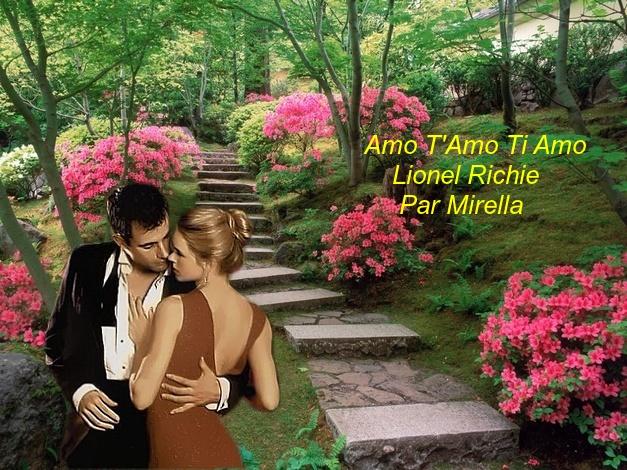 Amo T'Amo Ti Amo   Lionel Richie    Par Mirella
