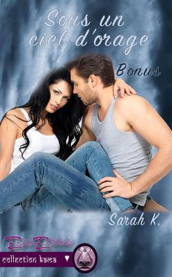 Sous un ciel d'orage, bonus (Sarah K)