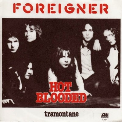 Foreigner - Hot Blooded - 1978