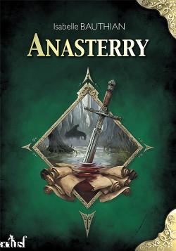 Couverture de Les Rhéteurs, tome 1 : Anasterry
