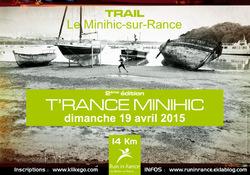 Une très belle T'Rance Minihic 2015 en prévision !