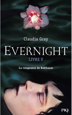 Evernight tome 5