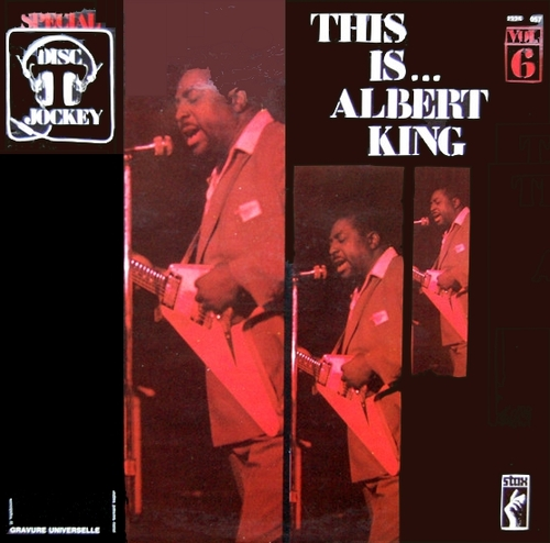 "Special Disc Jockey : Album "" This Is...Albert King Vol 6 "" Stax Records 2325 057 [ FR ]"
