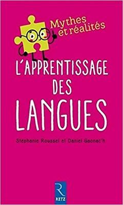 Stéphanie Roussel & Daniel Gaonac'h : L'apprentissage des langues