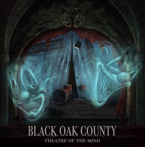 BLACK OAK COUNTY - Les détails du nouvel album Theatre Of The Mind