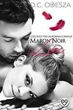 Maron Noir - D.C. Odesza