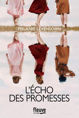 L'écho des promesses de Mélanie Levensohn