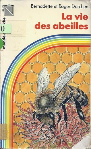La vie des abeilles (B. et R. Darchen)