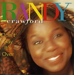 Randy Crawford - Don't Say It's Over - Complete CD