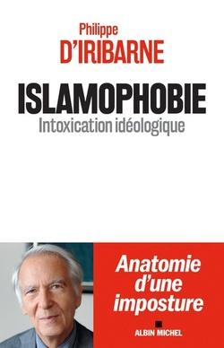 Islamophobie  -  Philippe d'Iribarne