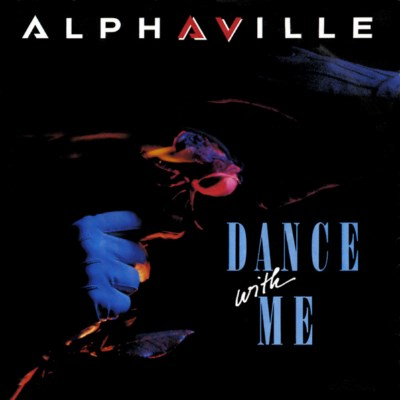 Alphaville - Dance With Me - 1986