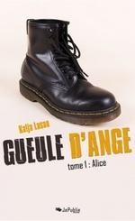 Gueule d'ange - Katja Lasan