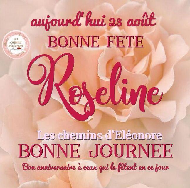 Peut être une image de fleur et texte qui dit 'aujourd' hui 23 août LES CHEMINS D'ÉLÉONORE 1 BONNE FETE Reseline seline Les chemins d'Eléonore BONNE JOURNEE Bon anniversaire à ceux qui le fétent en ce jour'