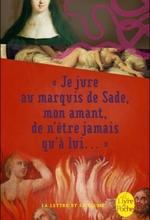 Couverture Je jure au Marquis de Sade, mon amant, de n'être jamais qu'à lui ...