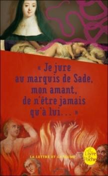 « Je jure au marquis de Sade, mon amant, de n'être jamais qu'à lui » ; Anne-Prospère de Launay et Donatien de Sade