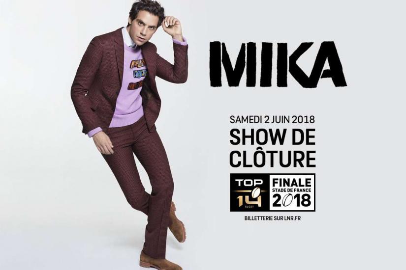 Finale 2018 du TOP 14 : MIKA en concert au Stade De France