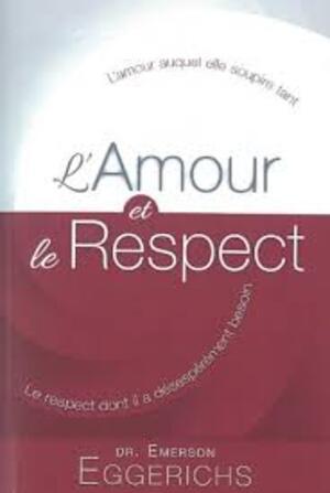 L'AMOUR ET LE RESPECT..