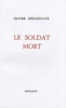"""à propos de """"Soldat mort"""""""