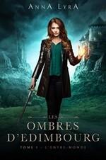 Les Ombres d'Edimbourg de Anna Lyra