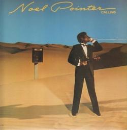 Noel Pointer - Calling - Complete LP