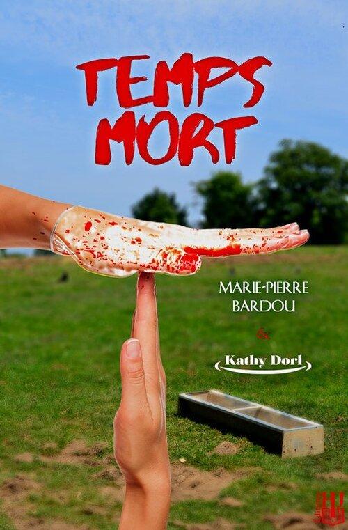 """""""Temps Mort"""" , un thriller tragi-comique à l'humour corrosif : 16/20"""