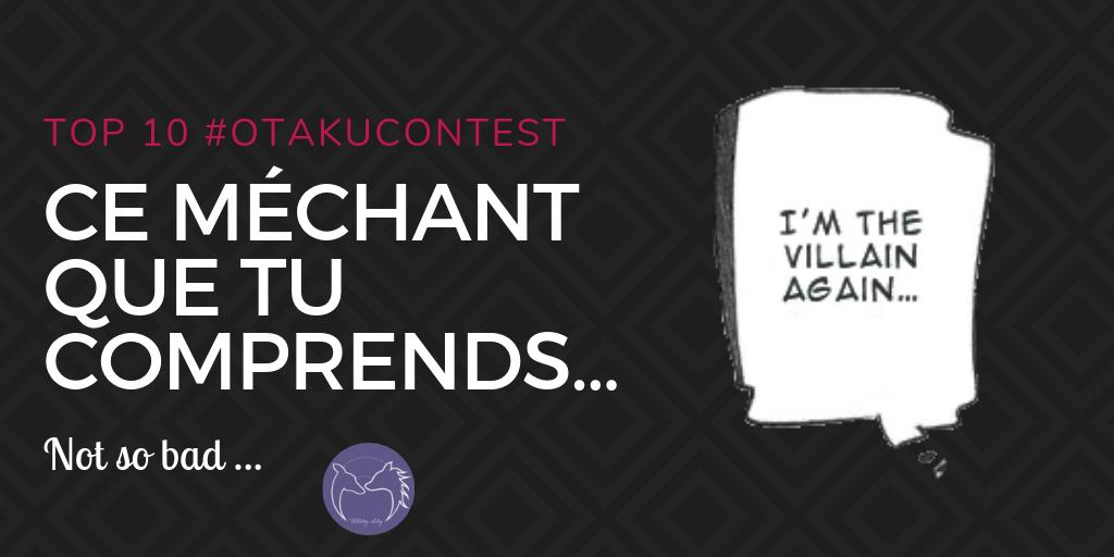Ce méchant que tu comprends - otakucontest