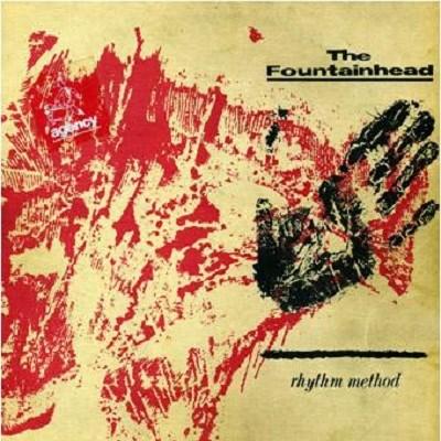Fountainhead - Rhythm Method - 1984