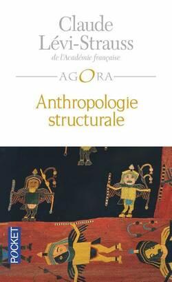Anthropologie structurale - Claude Lévi-Strauss (1ère partie)