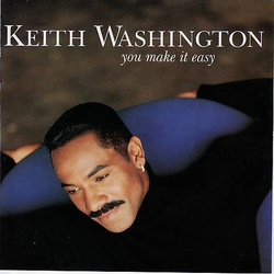 Keith Washington - You Make It Easy - Complete CD