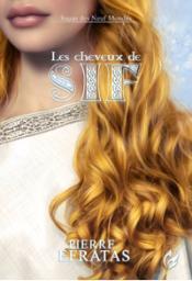 Les cheveux de Sif