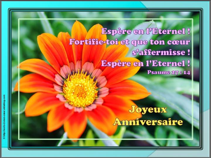 Joyeux Anniversaire - Psaumes 27 : 14