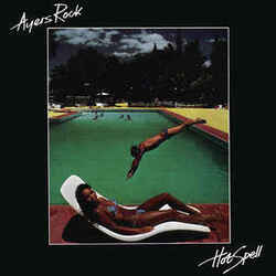 Ayers Rock - Hot Spell - Complete LP