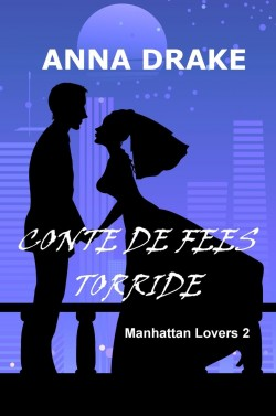 Manhattan Lovers - Anna Drake