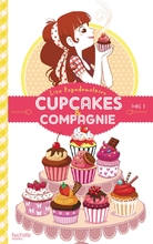 Cupcakes et compagnie tome 1
