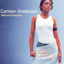 Carleen Anderson - Blessed Burden - Complete CD