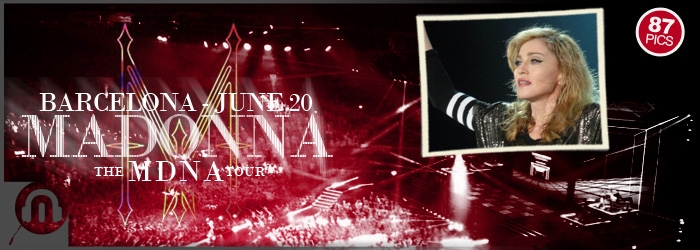 The MDNA Tour - Barcelona Jun20 - Pics