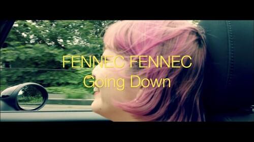 FENNEC FENNEC - Going Down (Musique japonaise)
