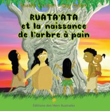 Ruata'ata et la naissance de l'arbre à pain